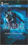 The Wolf's Surrender - Kendra Leigh Castle