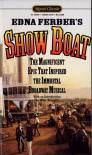 Show Boat - Edna Ferber, Miles Kreuger