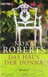 Das Haus Der Donna - Nora Roberts