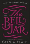The Bell Jar - Sylvia Plath