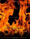 Go to Hell: A Heated History of the Underworld - Chuck Crisafulli