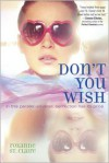 Don't You Wish - Roxanne St. Claire