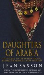 Daughters Of Arabia: Princess 2 - Jean Sasson
