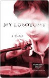 My Lobotomy - Charles Fleming, Howard Dully