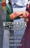 Western Winter Wedding Bells - Cheryl St.John, Jenna Kernan, Charlene Sands