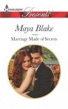 Marriage Made of Secrets - Maya Blake