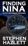 Finding Nina (City Different, #3) - Stephen Hazlett