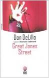 Great Jones Street - Don DeLillo, Marco Pensante