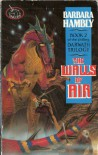 The Walls Of Air - Barbara Hambly