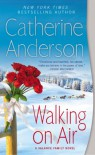 Walking On Air: A Valance Family Novel - Catherine Anderson