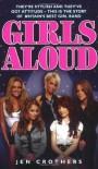 Girls Aloud - Jen Crothers