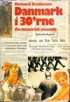 Danmark i 30'rne - en historisk mosaik - Richard Andersen