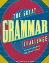 The Great Grammar Challenge : Test Yourself on Punctuation, Usage, Grammar-And More - Priscilla S. Taylor