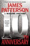 10th Anniversary - James Patterson, Maxine Paetro