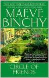Circle of Friends - Maeve Binchy