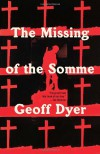 The Missing of the Somme (Vintage) - Geoff Dyer