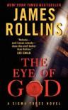 The Eye of God Intl: A SIGMA Force Novel - James Rollins
