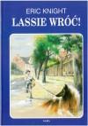 Lassie wróć! - Eric Knight
