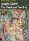 The Passion of New Eve - Angela Carter