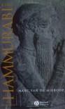 King Hammurabi of Babylon: A Biography - Marc Van De Mieroop