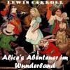 Alice's Abenteuer im Wunderland - Lewis Carroll, Antonie Zimmermann, Kara Shallenberg, Elli