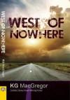 West of Nowhere - K.G. MacGregor