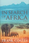 In Search of Africa - Frank A. Coates