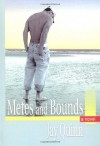 Metes and Bounds - Jay Quinn