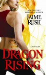 Dragon Rising (The Hidden, #0.6) - Jaime Rush