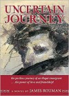 Uncertain Journey - James Rouman