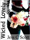Wicked Lovely (incest story, erotica) - Jess C. Scott