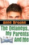 The Delaneys, My Parents and Me (The Delaneys, #6) - Anne Brooke