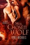 Her Chosen Wolf - Renee Michaels