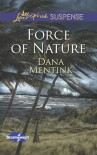 Force of Nature - Dana Mentink