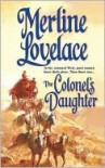 The Colonel's Daughter - Merline Lovelace