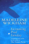 Swimming Pool Sunday - Madeline Wickham