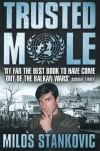 Trusted Mole - Milos Stankovic