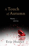 A Touch of Autumn - Evie Hunter