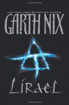 Lirael (The Abhorsen Trilogy, #2) - Garth Nix