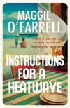 Instructions for a Heatwave - Maggie O'Farrell