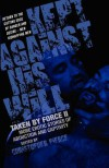 Taken by Force II, . Kept Against His Will - Christopher Pierce