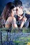 Don't Forget Me (Konigsburg, #6) - Meg Benjamin