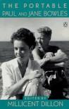 The Portable Paul and Jane Bowles - Paul Bowles, Jane Bowles, Millicent Dillon