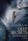 Deep Secrets - Enthüllung (German Edition) - Lisa Renee Jones