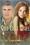 Gold Coast Wives - Bernadette Walsh
