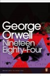 Nineteen Eighty-Four (Penguin Modern Classics) [Paperback] - George Orwell