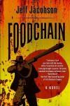 Foodchain - Jeff Jacobson