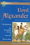 A Lloyd Alexander Collection (3 Complete Novels) - Lloyd Alexander