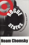 Rogue States: The Rule of Force in World Affairs - Noam Chomsky