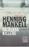 Faceless Killers (Kurt Wallender, #1) - Henning Mankell